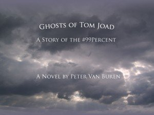 Ghosts of Tom Joad, A Story of the #99Percent