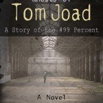 Ghosts of Tom Joad: A Story of the #99Percent